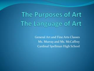 The Purposes of Art The Language of Art