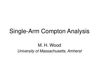 Single-Arm Compton Analysis