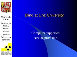 Blind at Linz University