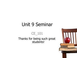 Unit 9 Seminar