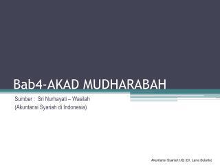 Bab4-AKAD MUDHARABAH