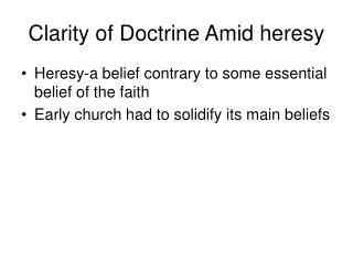 Clarity of Doctrine Amid heresy