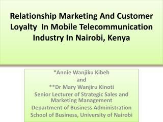 *Annie  Wanjiku Kibeh and **Dr Mary  Wanjiru Kinoti