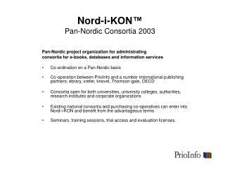 Nord-i-KON™ Pan-Nordic Consortia 2003