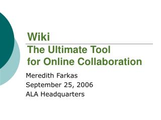 Wiki The Ultimate Tool  for Online Collaboration