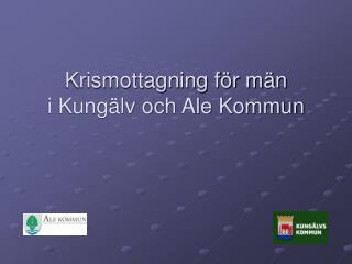 Krismottagning för män i Kungälv och Ale Kommun
