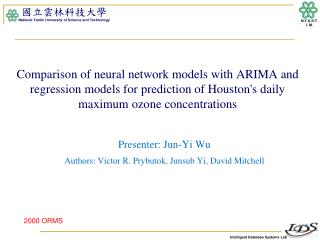 Presenter: Jun-Yi Wu Authors:  Victor R.  Prybutok ,  Junsub  Yi, David Mitchell