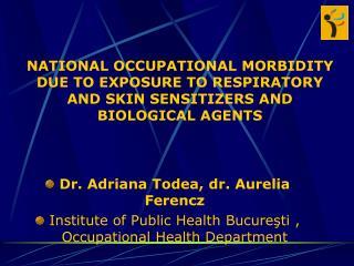 Dr. Adriana Todea, dr.  Aurelia Ferencz