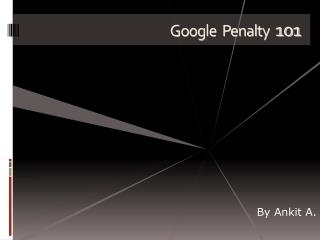 Ultimate Guide to Google Penalty