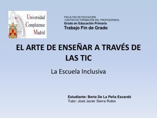 EL ARTE DE ENSEÑAR A TRAVÉS DE LAS TIC