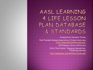 AASL Learning 4 Life Lesson Plan Database & Standards