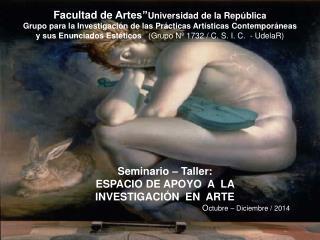 """Facultad  de  Artes"""" Universidad  de la República"""