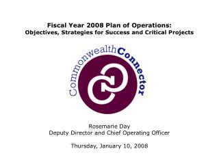 Fiscal Year 2008 Plan of Operations: Objectives, Strategies for Success and Critical Projects