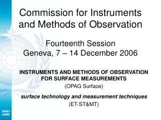 INSTRUMENTS AND METHODS OF OBSERVATION FOR SURFACE MEASUREMENTS  (OPAG Surface)