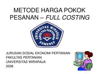 METODE HARGA POKOK PESANAN –  FULL COSTING