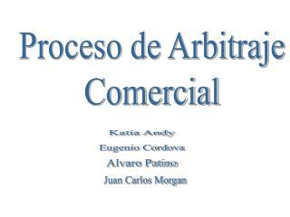 Proceso de Arbitraje Comercial