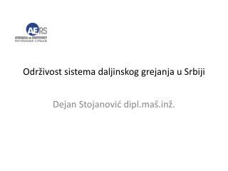 Održivost sistema daljinskog grejanja u Srbiji