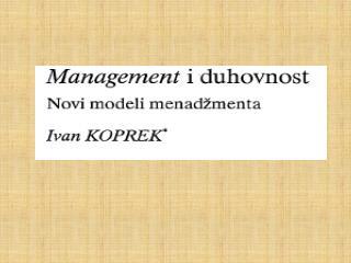 Chris Lowney HEROJSKO VODSTVO Izdanje:  Zagrebačka škola  ekonomije i menegamenta, 2004.