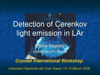Detection of Cerenkov light emission in LAr