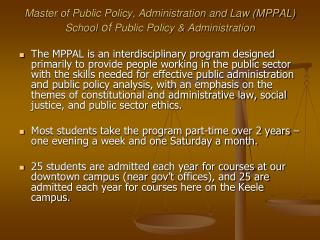 Master of Public Policy, Administration and Law (MPPAL) School  of  Public Policy & Administration