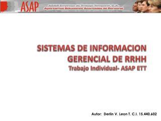 SISTEMAS DE INFORMACION GERENCIAL DE RRHH  Trabajo Individual- ASAP ETT