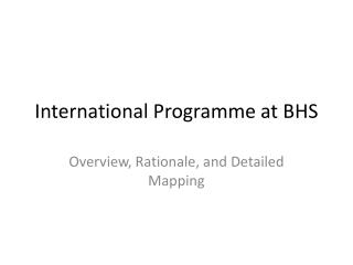 International Programme at BHS