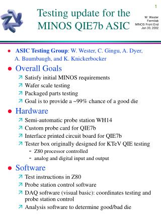 Testing update for the MINOS QIE7b ASIC