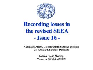 Recording losses in  the revised SEEA  - Issue 16 -