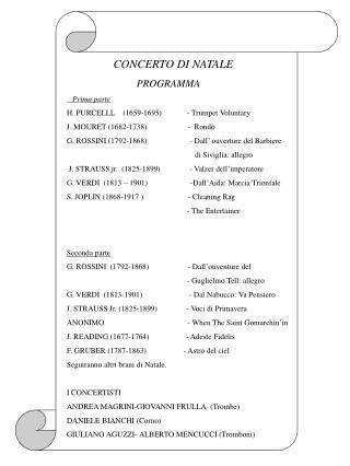 CONCERTO DI NATALE                            PROGRAMMA    Prima parte