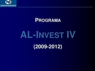 Programa  AL- Invest  IV (2009-2012)