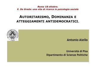 Antonio Aiello Università di Pisa Dipartimento di Scienze Politiche