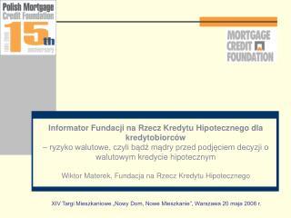Informator Fundacji na Rzecz Kredytu Hipotecznego dla kredytobiorców