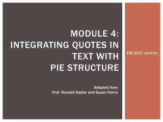 MODULE 4: integrating quotes in text with  pie structure