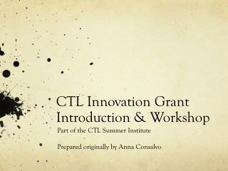 CTL Innovation Grant Introduction & Workshop
