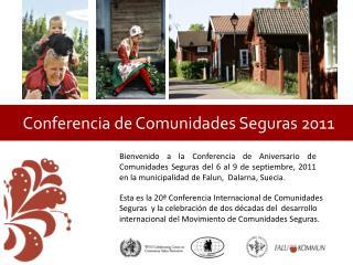 Conferencia de Comunidades Seguras 2011
