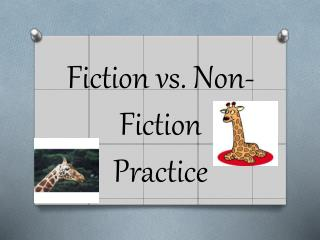 Fiction vs. Non-Fiction  Practice