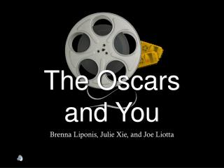 The Oscars and You