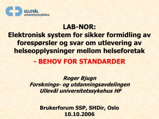 LAB-NOR: Elektronisk system for sikker formidling av