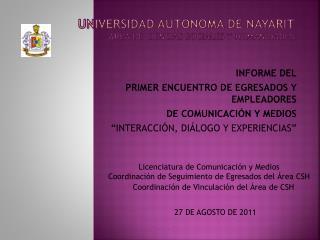 UNIVERSIDAD AUTÓNOMA DE NAYARIT ÁREA DE CIENCIAS SOCIALES Y  HUMANIDADES