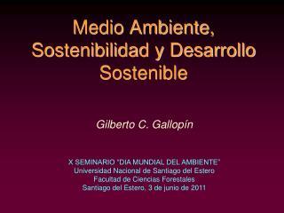 Medio Ambiente, Sostenibilidad y Desarrollo Sostenible
