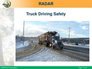 RADAR for Log Haulers - Truck Driving Safety