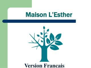 Maison L'Esther