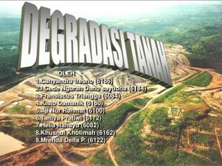 OLEH: 1.Cahyandra tresno (6186) 2.I Gede Ngurah Danu sayudha (6184) 3.Fransiscus Triangga (6084)