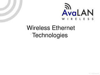 Wireless Ethernet Technologies