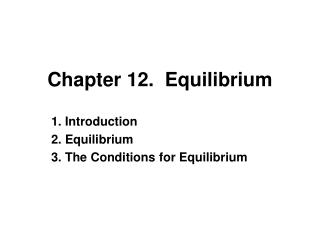 Chapter 12.  Equilibrium