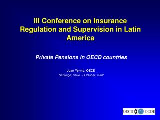 III Conference on Insurance Regulation and Supervision in Latin America
