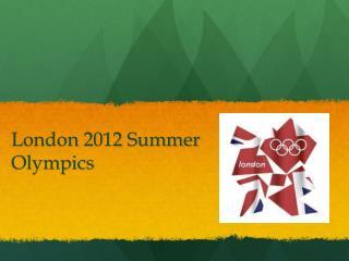 London 2012 Summer Olympics