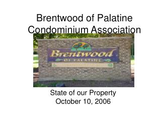 Brentwood of Palatine Condominium Association