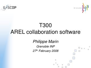 T300 AREL collaboration software