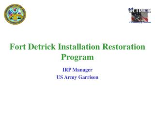Fort Detrick Installation Restoration Program